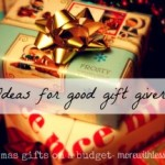 Be a Good Gift Giver on a Budget