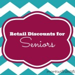 12 Retail Discounts for Seniors & Boomers