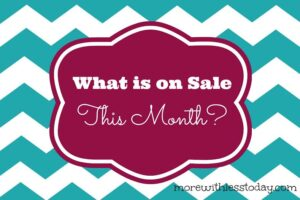 what is on sale this month
