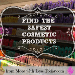 How to Find the Safest Cosmetic Products