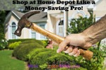 Thumbnail image for How to Shop at Home Depot Like a Money Saving Pro