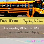 Tax Free Shopping Dates for Back to School Shopping for 2014