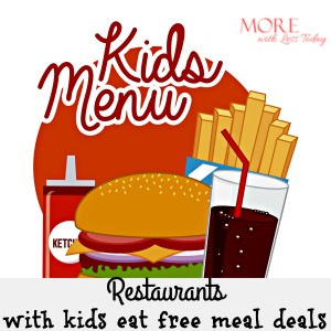 Thumbnail image for Restaurants With Kids Eat Free Meal Deals – 2016 Edition