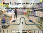 Thumbnail image for How to Save on Groceries When You Hate to Use Coupons