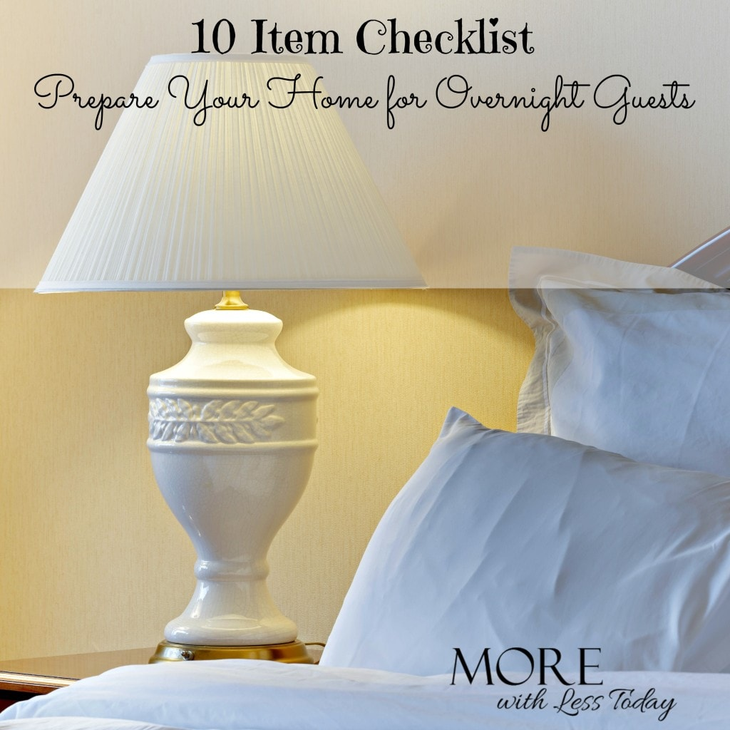 Here is a 10 item checklist to prepare your home for overnight guests with easy ways to make guests comfortable in your home.