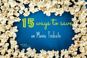 Thumbnail image for Saving Money at the Movies:15 Ways to Get Discounts on Movie Tickets