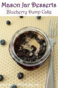 Thumbnail image for Mason Jar Desserts – Blueberry Dump Cake