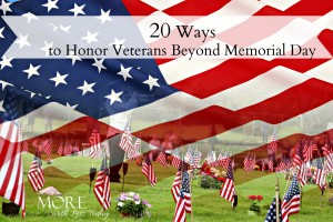 20 ways to honor veterans beyond Memorial Day, ways to remember and thank our servicemen and woman, kindness toward veterans