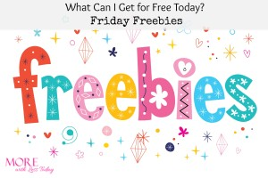 Thumbnail image for What Can I Get for Free Today? Friday Freebies