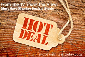Thumbnail image for The View Must Have Monday Deals and Steals