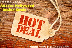 Thumbnail image for Today's Deals and Steals from Access Hollywood