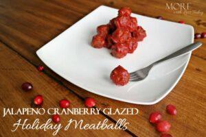 Thumbnail image for Jalapeno Cranberry Glazed Holiday Meatballs
