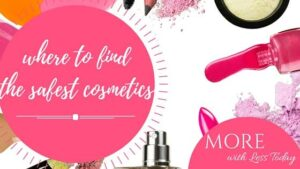 Thumbnail image for Where to Find the Safest Cosmetic Products-Paraben Free