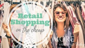 Thumbnail image for Retail Shopping on the Cheap
