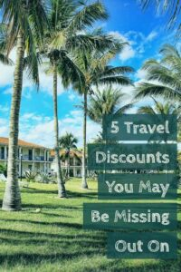Thumbnail image for 5 Travel Discounts You May Be Missing Out On