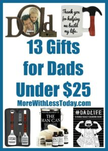 Are you looking for a gift for dear old dad? We found 13 Gifts for Dads Under $25 to help you finish your shopping on time and on budget.