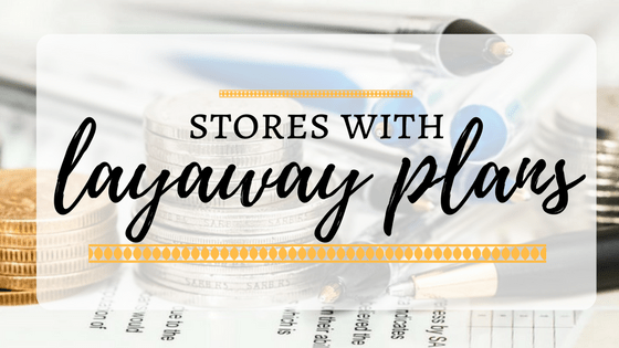 Stores with layaway