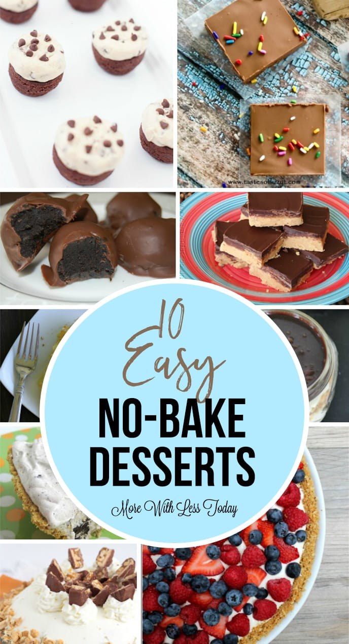 Do you love easy to make desserts? We are sharing 10 Easy No-Bake Desserts that everyone will love. You won't need to turn on the oven!