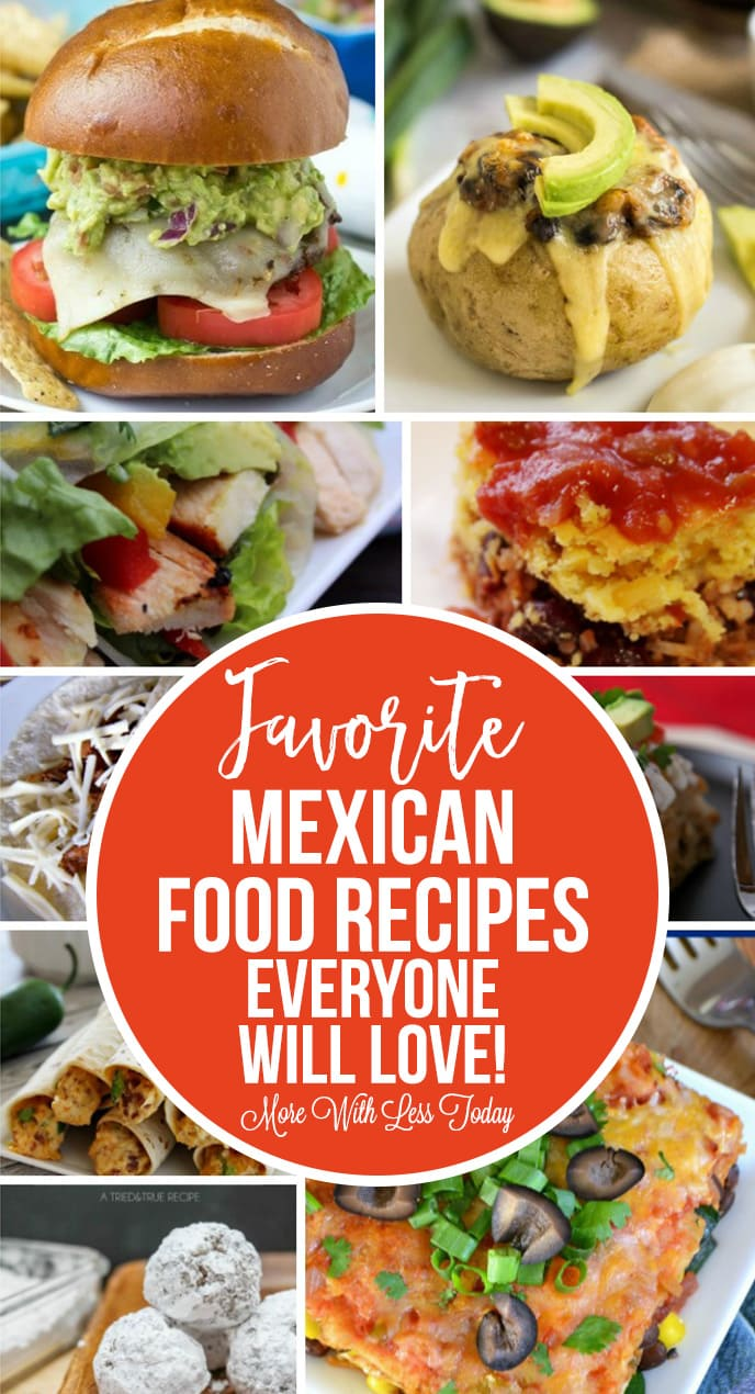 Looking for favorite Mexican food recipes that everyone will love? We have a delicious round up of recipes from our favorite food bloggers.