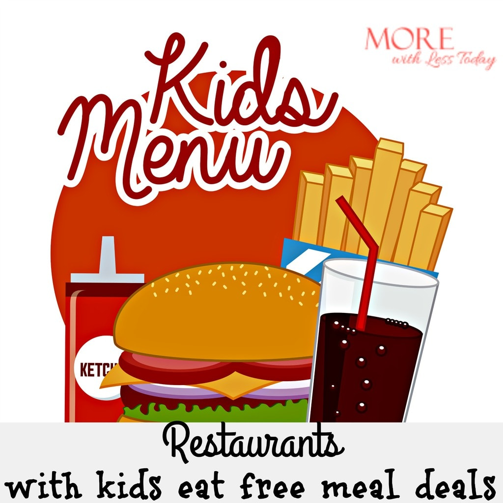 Restaurants With Kids Eat Free Meal Deals 2017 Edition