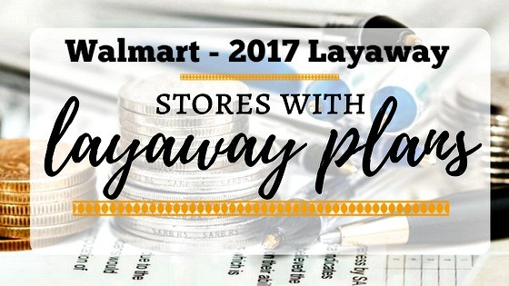 Layaway 2017 in Stores and Online - Plans for Christmas ...