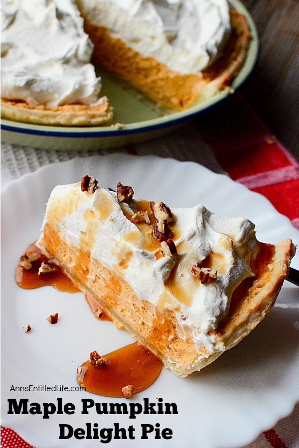 Maple Pumpkin Delight Pie by- Anns Entitled Life