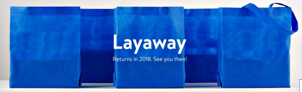 Are you looking for Walmart 2018 layaway information? Get all the details for how Walmart layaway works, fees and conditions, and eligible items.