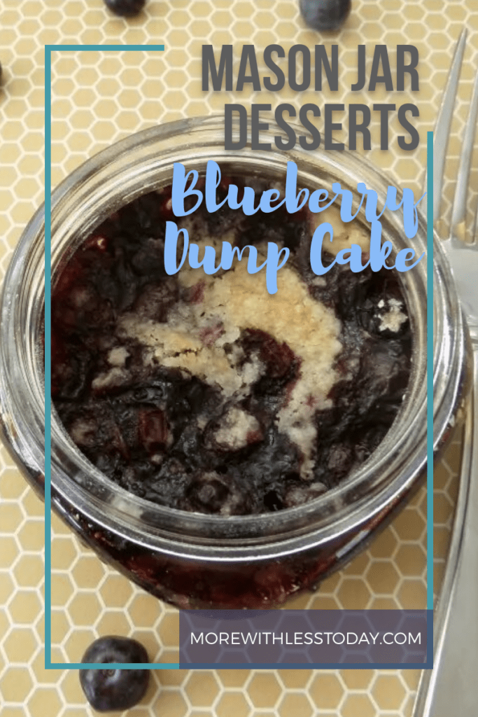 Mason Jar Desserts Mini Blueberry Dump Cake recipe