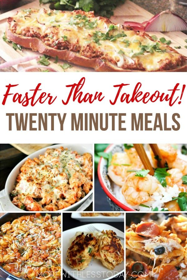 Twenty Minute Meals That Are Faster Than Take-Out - Quick and Easy 20 Minute Recipes
