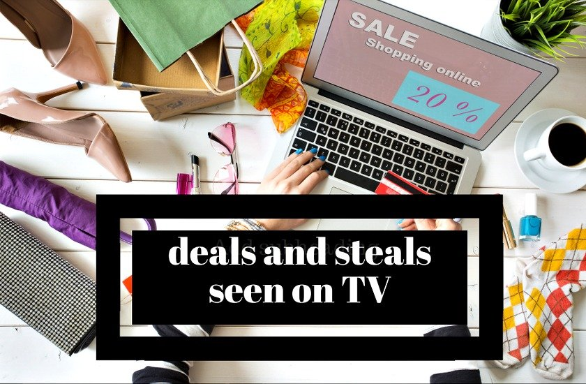 Deals and Steals seen on TV graphic for More with Less Today blog