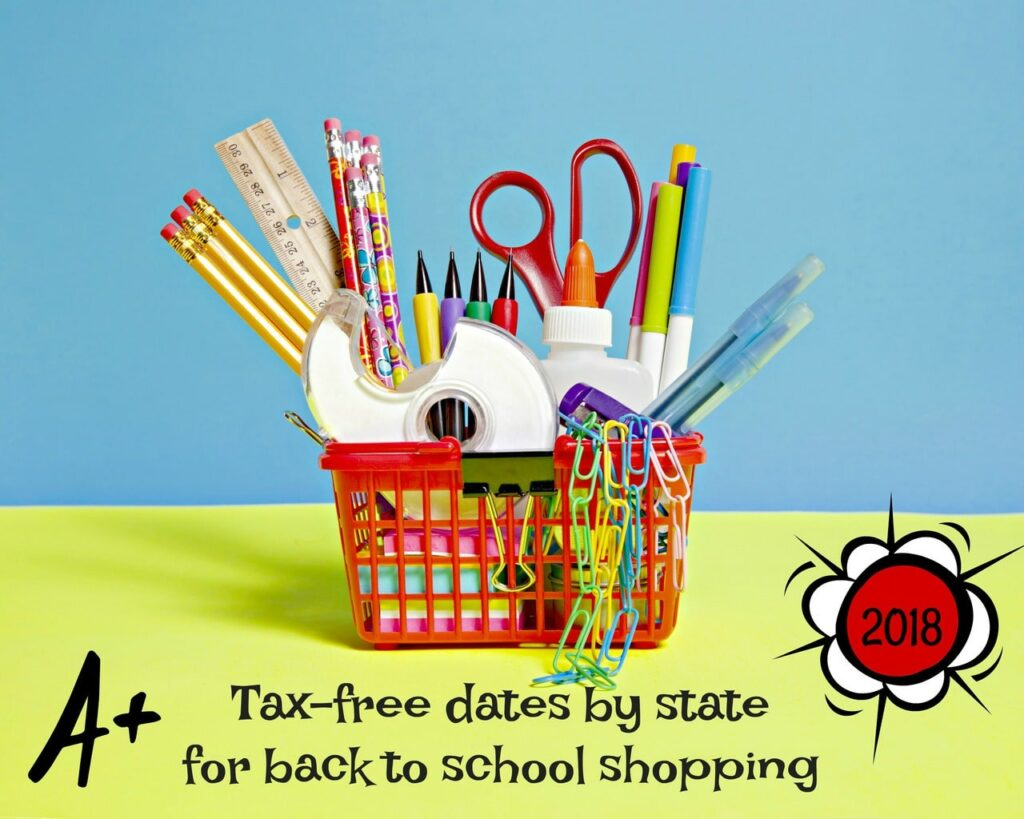 Tax Free Shopping Dates for Back to School Supplies - 2018