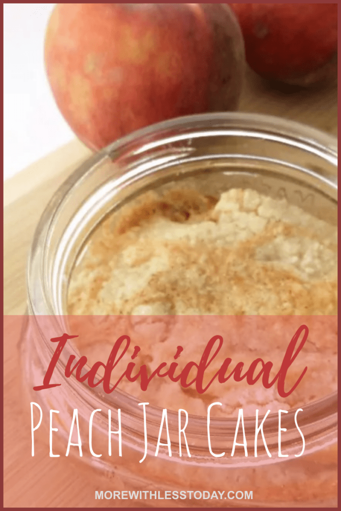 Individual Peach Jar Cakes - Mini Cakes in Mason Jars