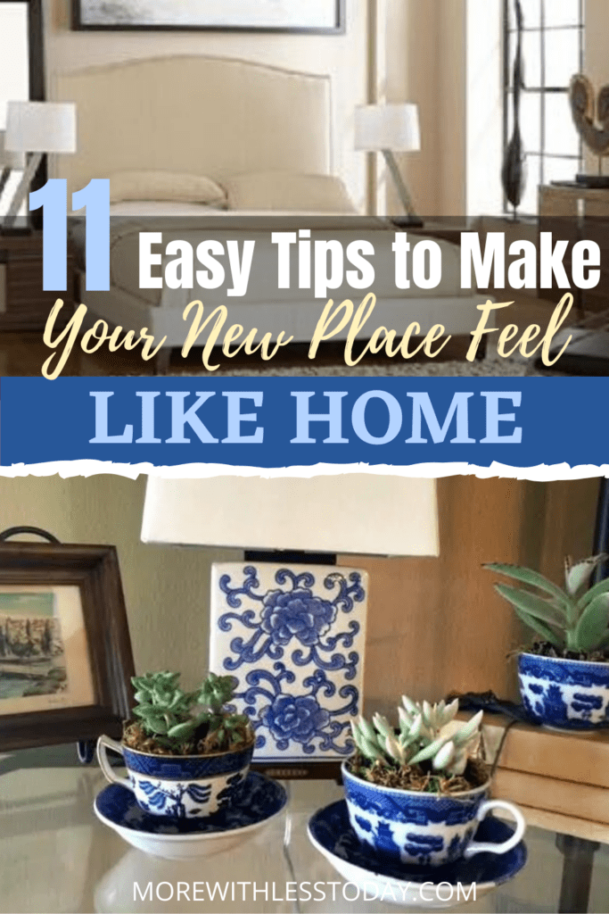 Sharing our tips with how to make your new place feel like home