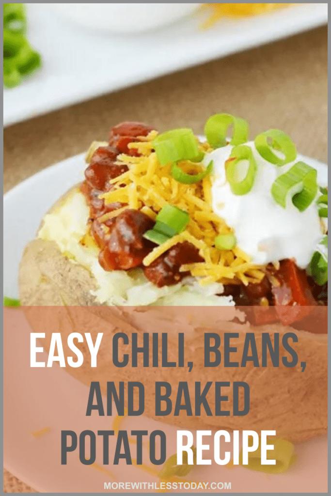 Easy Chili, Beand and Baked Potato Recipe