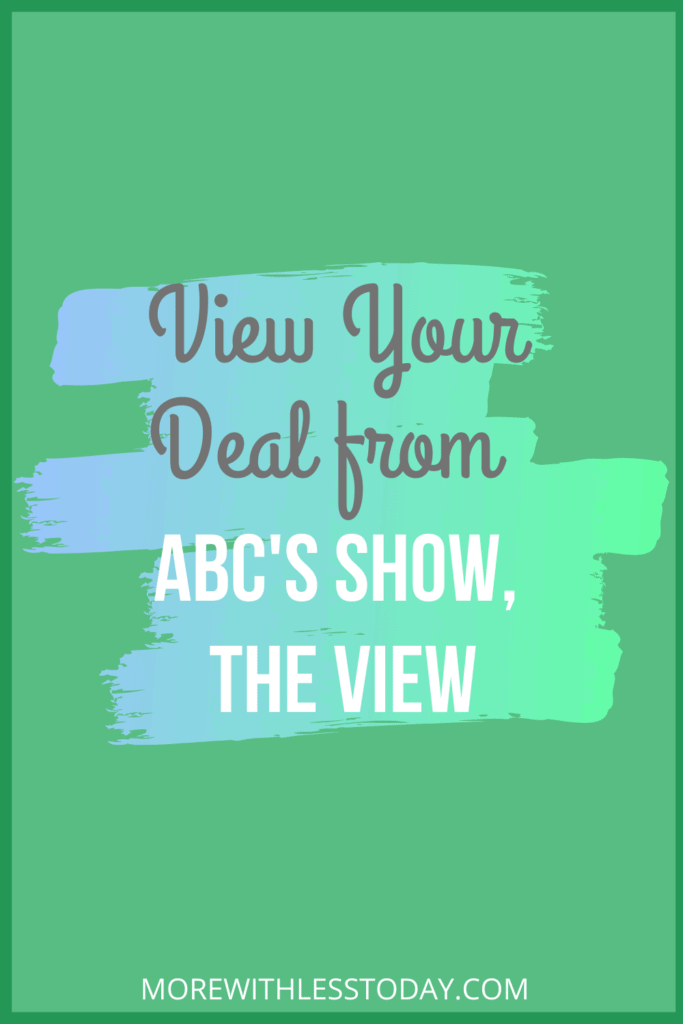 graphic saying View Your Deals from ABC's Show The View from More with Less Today