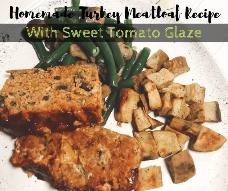 Homemade Turkey Meatloaf Recipe With Sweet Tomato Glaze