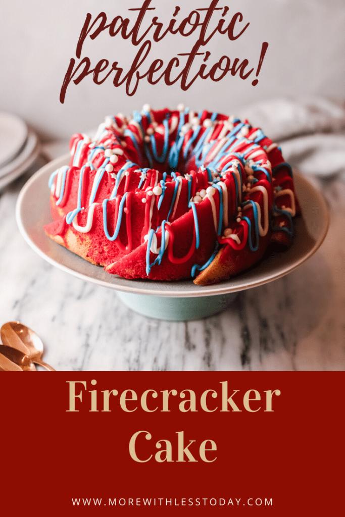 Firecracker Cake Patriotic perfection pin of recipe