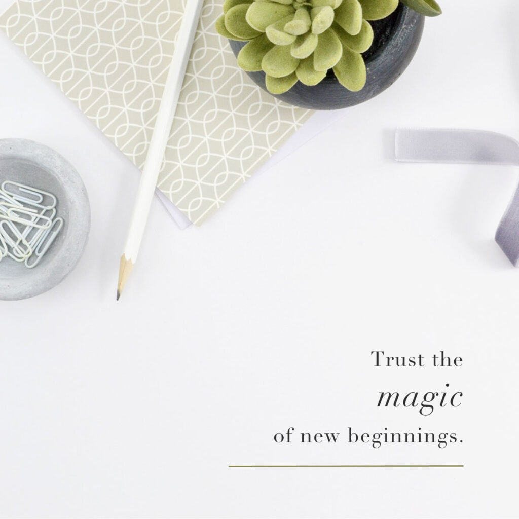 Trust the Magic of New Beginnings graphic from How to Start a Blog