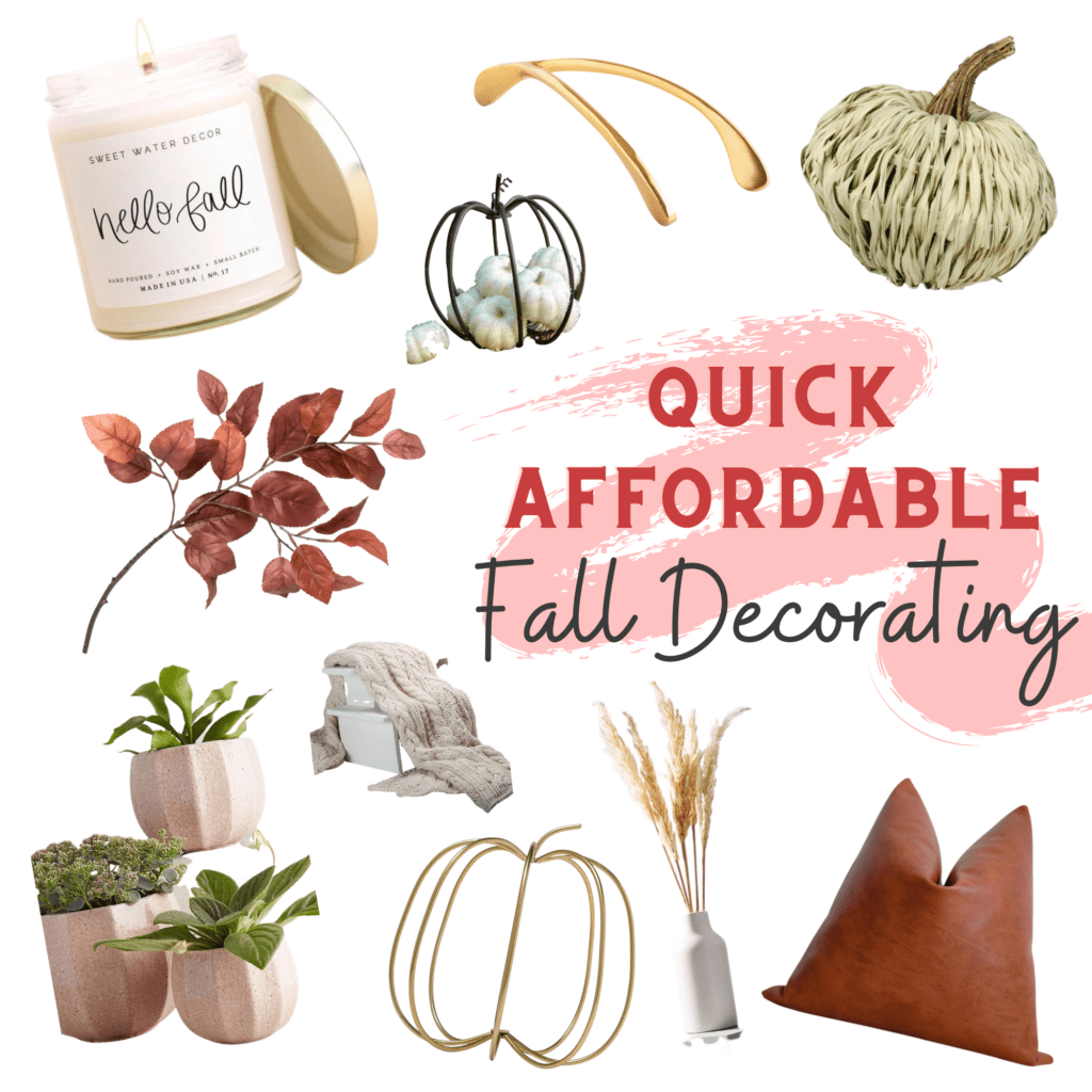 Quick Affordable Fall Decorating collage of ideas