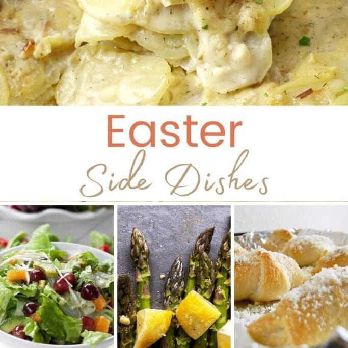 collage of Easter side dish recipe photos